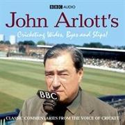 Cover-Bild zu John Arlott's Cricketing Wides, Byes And Slips!