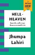 Cover-Bild zu Lahiri, Jhumpa: Hell-Heaven (eBook)