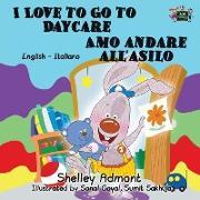Cover-Bild zu I Love to Go to Daycare Amo andare all'asilo