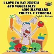 Cover-Bild zu I Love to Eat Fruits and Vegetables Amo mangiare frutta e verdura