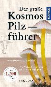Cover-Bild zu eBook Der große Kosmos Pilzführer