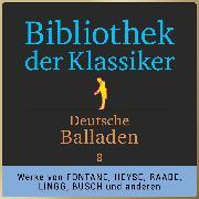 Cover-Bild zu eBook Bibliothek der Klassiker: Deutsche Balladen 8