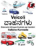 Cover-Bild zu Italiano-Kannada Veicoli Dizionario Bilingue Illustrato Per Bambini