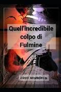 Cover-Bild zu Quell'incredibile Colpo Di Fulmine