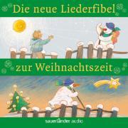 Cover-Bild zu Die neue Liederfibel zur Weihnachtszeit