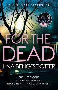 Cover-Bild zu Bengtsdotter, Lina: For the Dead
