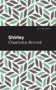Cover-Bild zu Bronte, Charlotte: Shirley (eBook)