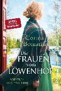 Cover-Bild zu eBook Die Frauen vom Löwenhof - Solveigs Versprechen