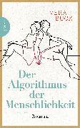 Cover-Bild zu Buck, Vera: Der Algorithmus der Menschlichkeit (eBook)