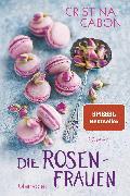 Cover-Bild zu Caboni, Cristina: Die Rosenfrauen (eBook)
