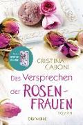 Cover-Bild zu Caboni, Cristina: Das Versprechen der Rosenfrauen (eBook)