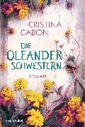 Cover-Bild zu Caboni, Cristina: Die Oleanderschwestern (eBook)
