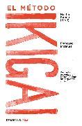 Cover-Bild zu El método Ikigai: Despierta tu verdadera pasión y cumple tus propósitos vitales / Ikigai: The Japanese Secret to a Long and Happy Life