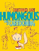 Cover-Bild zu Hart, Christopher: Humongous Book of Cartooning (eBook)