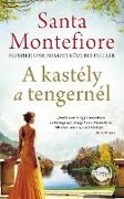 Cover-Bild zu Montefiore, Santa: A kastély a tengernél (eBook)