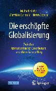 Cover-Bild zu Hüther, Michael: Die erschöpfte Globalisierung (eBook)