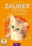 Cover-Bild zu Bentley, Sue: Zauberkätzchen - Magie im Mondschein (eBook)