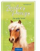 Cover-Bild zu Bentley, Sue: Zauberponys - Das große Turnier