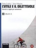 Cover-Bild zu L'utile e il dilettevole 2