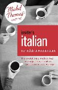Cover-Bild zu Insider's Italian: Intermediate Conversation Course (Learn Italian with the Michel Thomas Method)