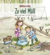 Cover-Bild zu Rosenbaum, Michaela: Sophia & Paul - Zu viel Müll