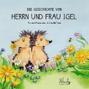 Cover-Bild zu Rosenbaum, Michaela: Die Geschichte von Herrn und Frau Igel