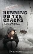 Cover-Bild zu Donaldson, Julia: Running on the Cracks (eBook)