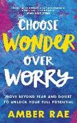 Cover-Bild zu eBook Choose Wonder Over Worry