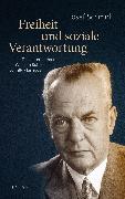 Cover-Bild zu Schmid, Josef: Freiheit und soziale Verantwortung (eBook)