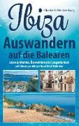 Cover-Bild zu Mecklenburg, Elisabeth: Ibiza - Auswandern auf die Balearen