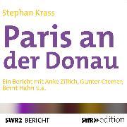 Cover-Bild zu Krass, Stephan: Paris an der Donau (Audio Download)