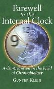 Cover-Bild zu Klein, Gunter: Farewell to the Internal Clock