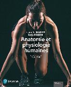 Cover-Bild zu Anatomie et physiologie humaines, 11e éd. - Manuel + Éd. en ligne + Multimédia (60 moins)