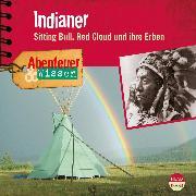 Cover-Bild zu Nielsen, Maja: Abenteuer & Wissen: Indianer (Audio Download)