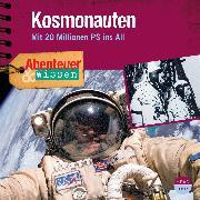 Cover-Bild zu Nielsen, Maja: Abenteuer & Wissen: Kosmonauten (Audio Download)