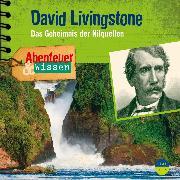Cover-Bild zu Nielsen, Maja: Abenteuer & Wissen: David Livingstone (Audio Download)
