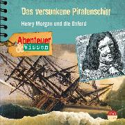Cover-Bild zu Nielsen, Maja: Abenteuer & Wissen: Das versunkene Piratenschiff (Audio Download)