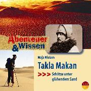 Cover-Bild zu Nielsen, Maja: Abenteuer & Wissen: Takla Makan (Audio Download)