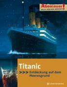 Cover-Bild zu Nielsen, Maja: Abenteuer! Titanic