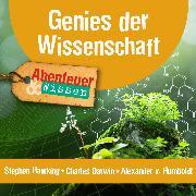 Cover-Bild zu Nielsen, Maja: Genies der Wissenschaft: Stephen Hawking, Charles Darwin, Alexander von Humboldt (Audio Download)