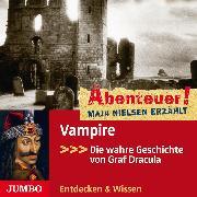 Cover-Bild zu Nielsen, Maja: Abenteuer! Maja Nielsen erzählt. Vampire (Audio Download)