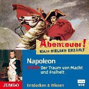 Cover-Bild zu Nielsen, Maja: Abenteuer! Maja Nielsen erzählt. Napoleon (Audio Download)