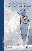 Cover-Bild zu Bauer, Michael Gerard: Nennt mich nicht Ismael!