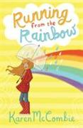 Cover-Bild zu McCombie, Karen: Running from the Rainbow