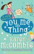 Cover-Bild zu McCombie, Karen: You Me and Thing: The Great Expanding Guinea Pig & Beware of the Snowblobs! (eBook)