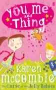 Cover-Bild zu McCombie, Karen: You, Me and Thing 1: The Curse of the Jelly Babies (eBook)