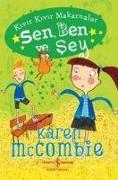 Cover-Bild zu Mccombie, Karen: Kivir Kivir Makarnalar - Sen, Ben ve Sey