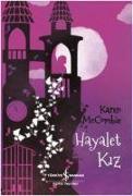 Cover-Bild zu McCombie, Karen: Hayalet Kiz