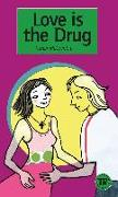 Cover-Bild zu McCombie, Karen: Love is the Drug