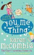 Cover-Bild zu McCombie, Karen: You Me and Thing: the Great Expanding Guinea Pig & Beware of the Snowblobs!